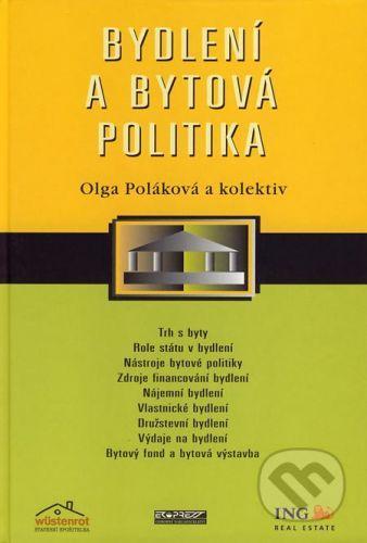 Ekopress Bydlení a bytová politika - Olga Poláková a kol. cena od 339 Kč