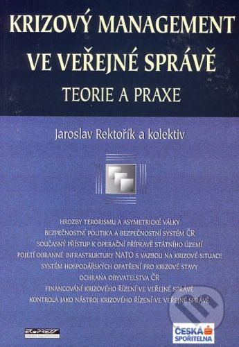 Ekopress Krizový management ve veřejné správě - Jaroslav Rektořík a kol. cena od 196 Kč