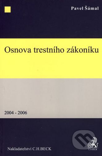 C. H. Beck Osnova trestního zákoníku - Pavel Šámal cena od 266 Kč