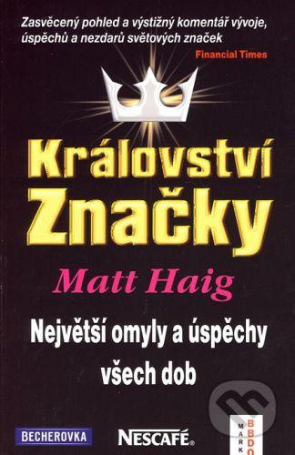Ekopress Království značky - Matt Haig cena od 295 Kč