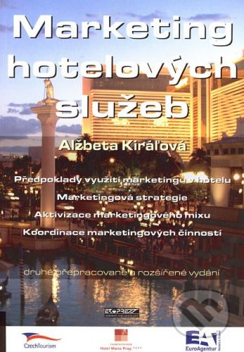Ekopress Marketing hotelových služeb - Alžbeta Kiráľová cena od 214 Kč
