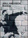 Banksy: Wall and Piece by Banksy cena od 382 Kč