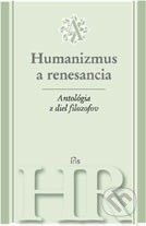 PhDr. Milan Štefanko - IRIS Antológia z diel filozofov - Humanizmus a renesancia - cena od 329 Kč