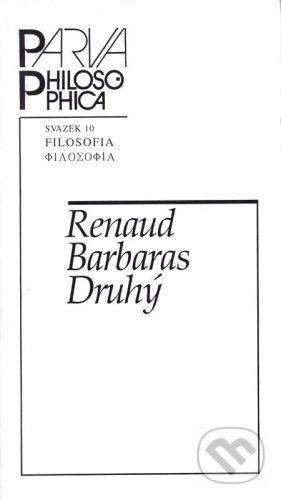 Filosofia Druhý - Renaud Barbaras cena od 44 Kč