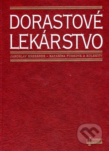 Osveta Dorastové lekárstvo - Jaroslav Kresánek, Katarína Furková a kol. cena od 207 Kč