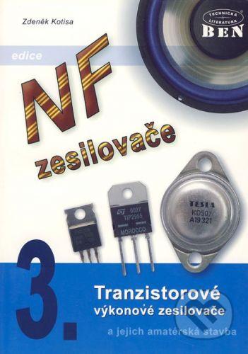 BEN - technická literatura NF zesilovače 3 - Zdeněk Kotisa cena od 146 Kč