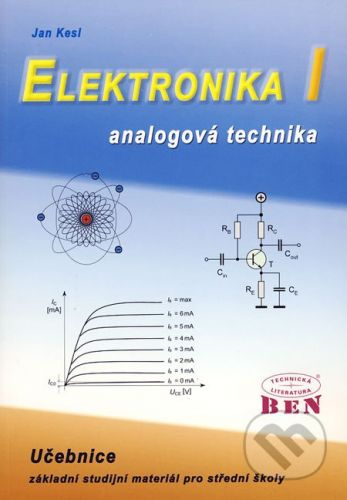 BEN - technická literatura Elektronika I - Jan Kesl cena od 155 Kč