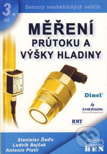 BEN - technická literatura Měření průtoku a výšky hladiny - Stanislav Ďaďo, Ludvík Bejček, Antonín Platil cena od 499 Kč