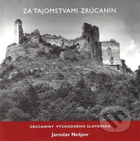 Gu100 Za tajomstvami zrúcanín I - Jaroslav Nešpor cena od 188 Kč