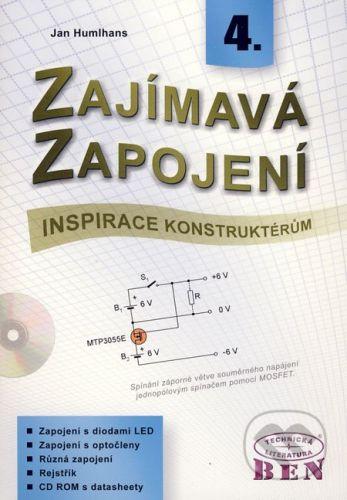 BEN - technická literatura Zajímavá zapojení 4 - Jan Humlhans cena od 294 Kč