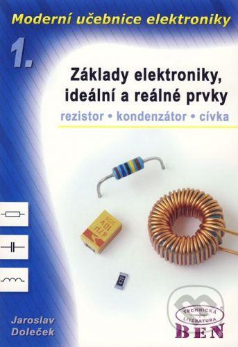 BEN - technická literatura Moderní učebnice elektroniky 1 - Jaroslav Doleček cena od 399 Kč