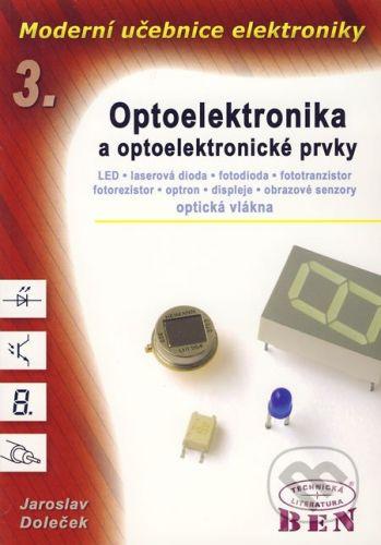 BEN - technická literatura Moderní učebnice elektroniky 3 - Jaroslav Doleček cena od 208 Kč