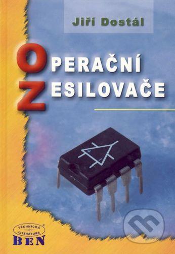 BEN - technická literatura Operační zesilovače - Jiří Dostál cena od 781 Kč