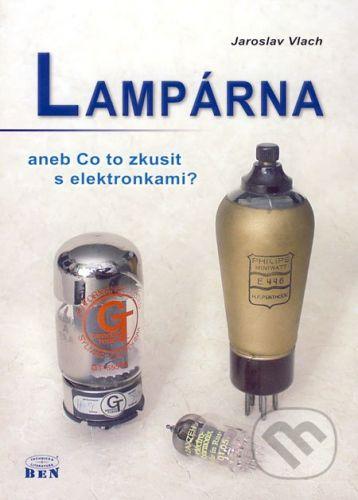 BEN - technická literatura Lampárna - Jaroslav Vlach cena od 0 Kč