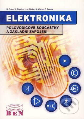 BEN - technická literatura Elektronika - M. Frohn a kol. cena od 488 Kč