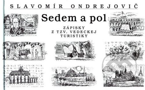 VEDA Sedem a pol - Slavomír Ondrejovič cena od 115 Kč