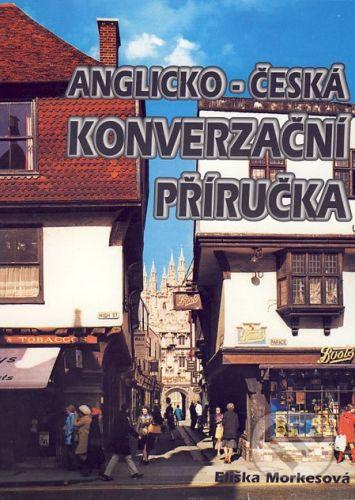 Impex Anglicko-česká konverzační příručka - Eliška Morkesová cena od 68 Kč