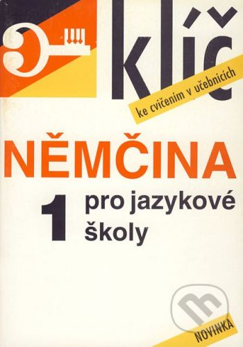 Impex Němčina pro jazykové školy 1 (Klíč ke cvičením v učebnicích) - František Fanda Hegedüs cena od 51 Kč