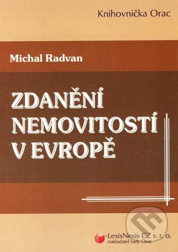 LexisNexis Zdanění nemovitostí v Evropě - Michal Radovan cena od 129 Kč