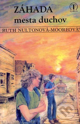 Tranoscius Záhada mesta duchov - Ruth Nultonová-Mooreová cena od 73 Kč