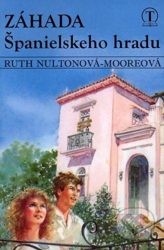 Tranoscius Záhada Španielskeho hradu - Ruth Nultonová-Mooreová cena od 82 Kč
