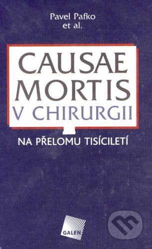 Galén Causae mortis v chirurgii - Pavel Pafko a kol. cena od 377 Kč