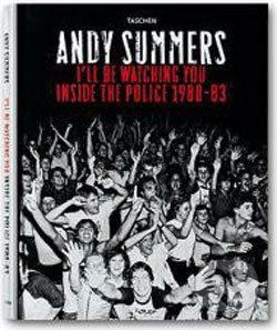 Taschen I'll Be Watching You: Inside The Police, 1980-83 - Andy Summers cena od 7 378 Kč