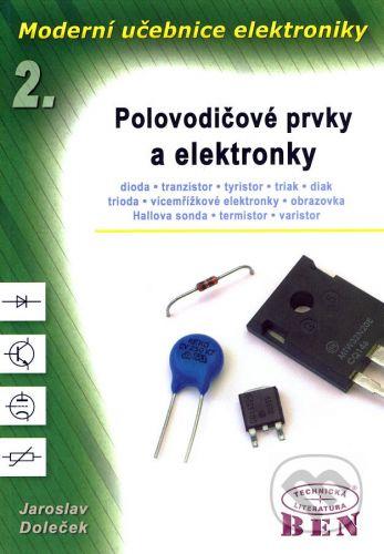 BEN - technická literatura Moderní učebnice elektroniky 2 - Jaroslav Doleček cena od 252 Kč