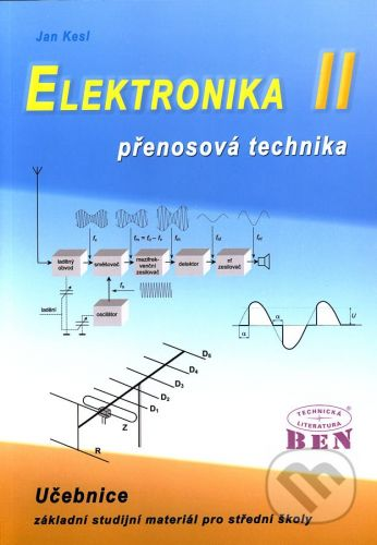 BEN - technická literatura Elektronika II - Jan Kesl cena od 158 Kč
