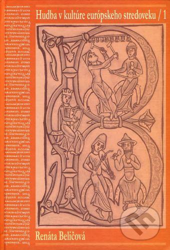 Renáta Beličová: Hudba v kultúre európskeho stredoveku cena od 352 Kč