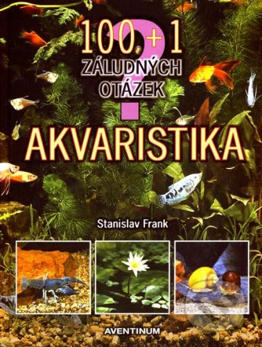 Aventinum Akvaristika - Stanislav Frank cena od 377 Kč