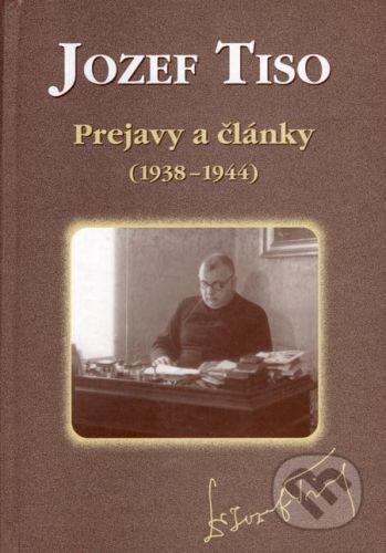 AEPress Jozef Tiso - Prejavy a články (1938 - 1944) - zostavili Miroslav Fabricius, Katarína Hradská cena od 579 Kč