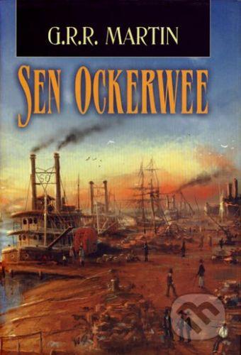 Martin George R. R.: Sen Ockerwee cena od 249 Kč