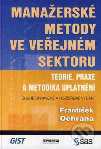 Ekopress Manažerské metody ve veřejném sektoru - František Ochrana cena od 214 Kč