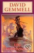 David Gemmell: Lev Makedonský cena od 178 Kč