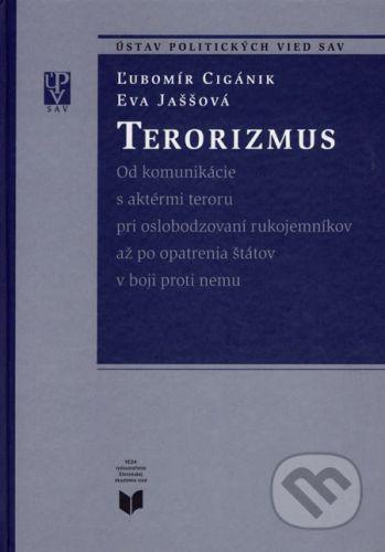 VEDA Terorizmus - Ľubomír Cigánik, Eva Jaššová cena od 254 Kč