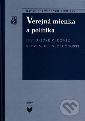 VEDA Verejná mienka a politika - Miroslav Pekník cena od 128 Kč