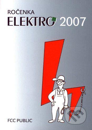 FCC PUBLIC Ročenka Elektro 2007 - cena od 95 Kč