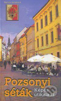 Perfekt Pozsonyi séták - Danica Janiaková cena od 197 Kč