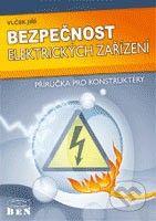 BEN - technická literatura Bezpečnost elektrických zařízení - Jiří Vlček cena od 195 Kč