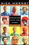 Penguin Books Speaking with the Angel - Nick Hornby cena od 0 Kč