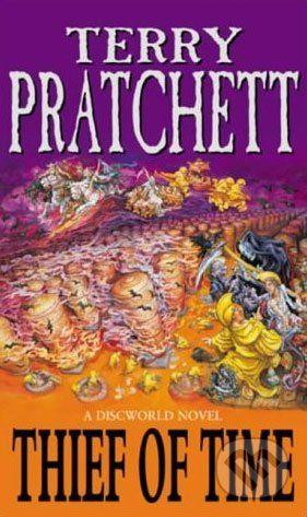 Pratchett Terry: Thief of Time (Discworld Novel #26) cena od 192 Kč