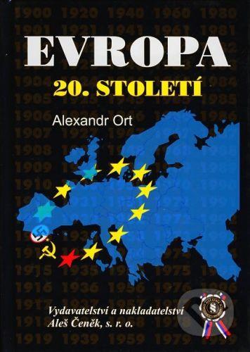 Aleš Čeněk Evropa 20. století - Alexandr Ort cena od 17 Kč