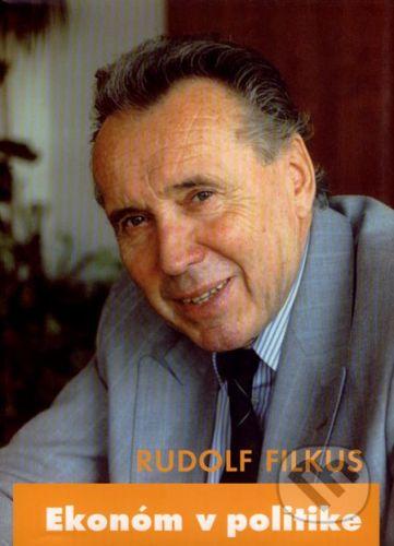 Formát Ekonóm v politike - Rudolf Filkus cena od 151 Kč