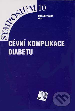 Galén Cévní komplikace diabetu - Štěpán Svačina et al. cena od 112 Kč