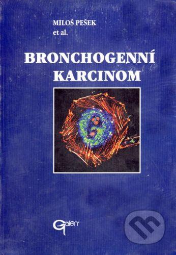 Galén Bronchogenní karcinom - Miloš Pešek cena od 482 Kč
