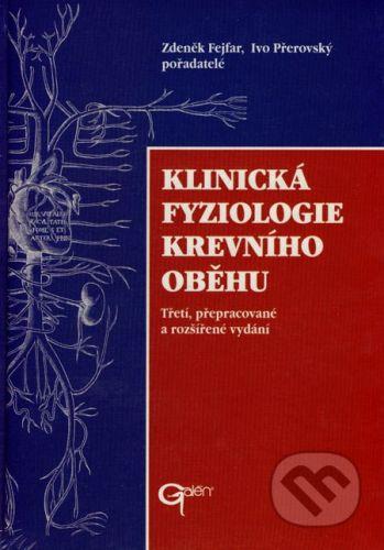 Galén Klinická fyziologie krevního oběhu - Zdeněk Fejfar, Ivo Přerovský cena od 692 Kč