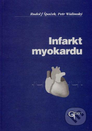 Galén Infarkt myokardu - Rudolf Špaček, Petr Vidimský cena od 622 Kč