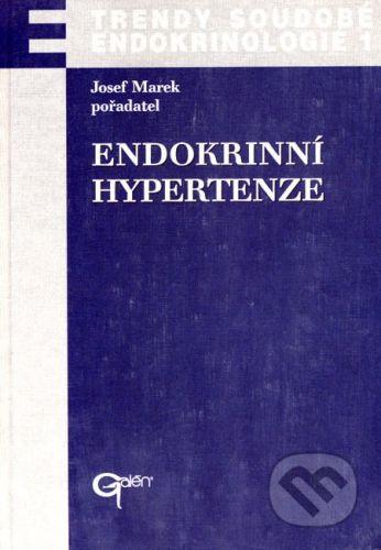 Josef Marek: Endokrinní hypertenze - Josef Marek cena od 280 Kč
