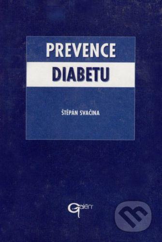 Štěpán Svačina: Prevence diabetu - Štěpán Svačina cena od 136 Kč